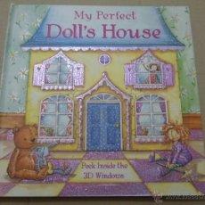 Libros de segunda mano: MY PERFECT DOLL'S HOUSE ( INGLÉS). NICOLA BAXTER/SAMANTHA CHAFFEY. BOOKMART LIMITED. 2006.. Lote 52989725