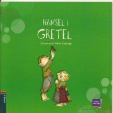 Libros de segunda mano: HANSEL I GRETEL. IL.LUSTRACIÓ: MARIA ESPLUGA. PETITS CONTES, 14. Lote 53056192