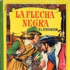Libros de segunda mano: LA FLECHA NEGRA - COLECCION CORINTO (1959). Lote 53176218