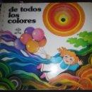 Libros de segunda mano: DE TODO LOS COLORES EDAF CUENTO LIBRO ILUSTRADO TAPA DURA ANILLAS. Lote 53246821