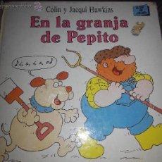 Libros de segunda mano: EN LA GRANJA DE PEPITO LIBRO CON VENTANAS JACQUI Y COLIN HAWKINS CUENTO ILUSTRADO. Lote 53246836