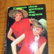 Libros de segunda mano: COMO DOS GOTAS DE AGUA, PILI Y MILI - COLECION CINEFA Nº 11 DE ED. FELICIDAD. Lote 53342100