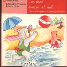Livros em segunda mão: LOS OSOS TOMAN EL SOL 1ªEDI CARMEN R.JORDANA ANNA.F.BUÑUEL AÑO2004 EDIT VICENS VIVES LJ887. Lote 53542331