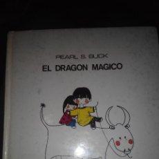 Libros de segunda mano: EL DRAGON MAGICO CUENTO ILUSTRADO LUMEN PEARL S. BUCK. Lote 53582699