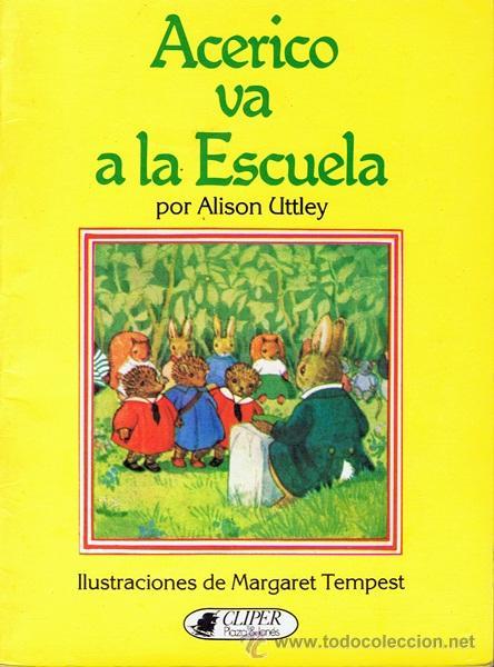 CUENTO ACERICO VA A LA ESCUELA ALISON UTTLEY (Libros de Segunda Mano - Literatura Infantil y Juvenil - Cuentos)