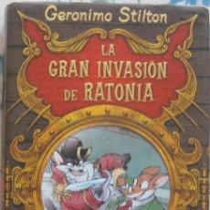 Libros de segunda mano: LA GRAN INVASIÓN DE RATONIA (GERÓNIMO STILTON) 2009. Lote 53643964