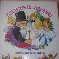 Libros de segunda mano: CUENTOS DE NAVIDAD. CARLOS DICKENS. EDICIONES TORAY. 1981.. Lote 53688864