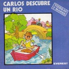 Libros de segunda mano: CARLOS DESCUBRE UN RÍO. COLECCIÓN TIERRAS Y MARES. ED. EVEREST. Lote 53749053