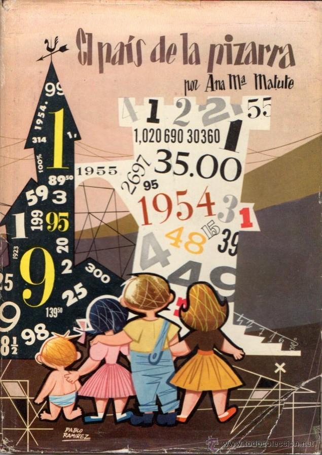 ANA Mª MATUTE : EL PAÍS DE LA PIZARRA (MIS PRIMEROS CUENTOS MOLINO) ILUSTRADO POR PABLO RAMÍREZ (Libros de Segunda Mano - Literatura Infantil y Juvenil - Cuentos)
