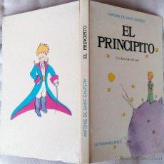 Libros de segunda mano: LIBRO EL PRINCIPITO, DE ANTONIE DE SAINT EXUPERY,PRIMERA EDICION AÑO 1974 DE ESTA EDITORIAL,RARO. Lote 54008136