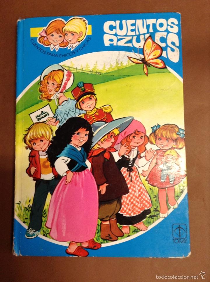 CUENTOS AZULES - MARIA PASCUAL - TORAY - Nº 7 - TDK238 (Libros de Segunda Mano - Literatura Infantil y Juvenil - Cuentos)