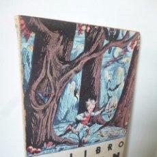Libros de segunda mano: BIBLIOTECA PARA CHICOS 2 EL LIBRO DE POLÍN (CAROLINA TORAL PEÑARANDA) ESCELICER, 1948. Lote 54233047