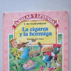 Libros de segunda mano: FABULAS Y LEYENDAS - LA CIGARRA Y LA HORMIGA - F.Mª SAMANIEGO 1989.. Lote 54286522