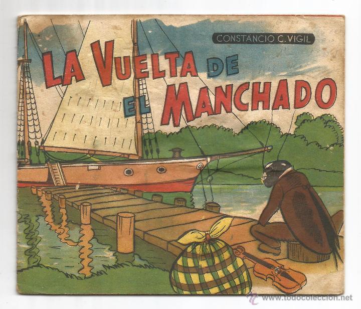 LA VUELTA DE MANCHADO .- SEGUNDA PARTE Nº 31 .- CONSTANCIO C. VIGIL .- ILUSTRADOR FEDERICO RIBAS (Libros de Segunda Mano - Literatura Infantil y Juvenil - Cuentos)