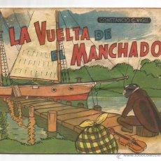 Libros de segunda mano: LA VUELTA DE MANCHADO .- SEGUNDA PARTE Nº 31 .- CONSTANCIO C. VIGIL .- ILUSTRADOR FEDERICO RIBAS. Lote 54290183