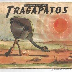 Libros de segunda mano: TRAGAPATOS Nº 49 .- CONSTANCIO C. VIGIL .- ILUSTRADOR LINO PALACIO. Lote 54290284