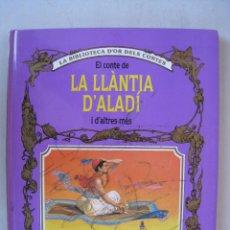 Libros de segunda mano: EL CONTE DE LA LLANTIA D'ALADI I D'ALTRES MES - EDITORIAL MOLINO - EN CATALAN.. Lote 191123133