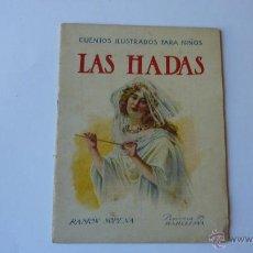 Libros de segunda mano: LAS HADAS. CUENTOS ILUSTRADOS PARA NIÑOS RAMON SOPENA. Lote 54322487
