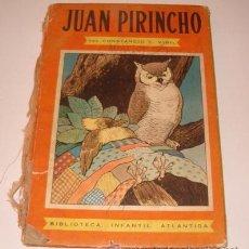 Libros de segunda mano: CONSTANCIO C. VIGIL. JUAN PIRINCHO. RM73261. . Lote 54350363