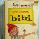 Libros de segunda mano: KARIN MICHAELIS BIBI EDITORIAL JUVENTUD 1960 ILUSTRADO HEDVIG COLLIN. Lote 54365699