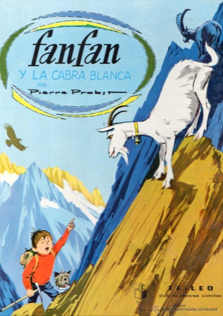 PIERRE PROBST FANFAN Y LA CABRA BLANCA (TIMUN MAS, 1969) GRAN FORMATO (Libros de Segunda Mano - Literatura Infantil y Juvenil - Cuentos)