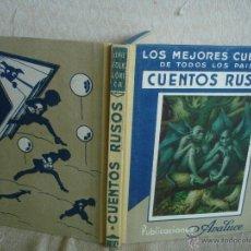 Libros de segunda mano: LOS MEJORES CUENTOS DE TODOS LOS PAÍSES. NºIV: CUENTOS RUSOS.. Lote 54497712