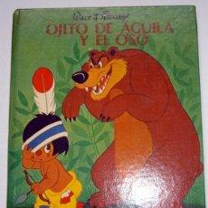 Libros de segunda mano: OJITO DE AGUILA Y EL OSO. CUENTOS ALEGRES DE WALT DISNEY Nº 11. EDI. MOLINO 1975. UNICO EN TODOCOLEC. Lote 54502029