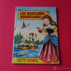 Libros de segunda mano: COLECCIÓN PARA LA INFANCIA - BRUGUERA - LAS MANZANAS MARAVILLOSAS - 1ª EDICIÓN 1956. Lote 54541656