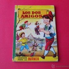 Libros de segunda mano: COLECCIÓN PARA LA INFANCIA - BRUGUERA - LOS DOS AMIGOS - 2ª EDICIÓN 1959. Lote 54543734