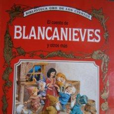 Libros de segunda mano: EL CUENTO DE BLANCANIEVES Y OTROS MAS TORMONT TONY WOLF 1993. Lote 54548682