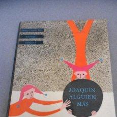Libros de segunda mano: JOAQUIN ALGUIEN MAS. Lote 194305086