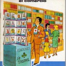 Libros de segunda mano: COLECCION ASI ES MI CIUDAD, EL COMERCIO, TIENDAS Y ALMACENES. ED. EVEREST 1980. Lote 111824015