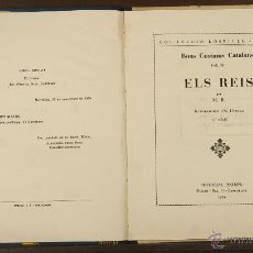 Libros de segunda mano: 7039 - BONS COSTUMS CATALANS,ELS REIS. Nº 9. 2ª EDICIÓ. M. B. EDI. BALMES. 1955.. Lote 52506830