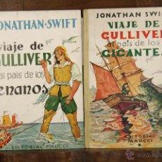 Libros de segunda mano: 6937- VIAJE DE GULLIVER AL PAÍS DE LOS GIGANTES(VER DESCRIP). J. SWIFT. EDI. MAUCCI. 1941-42.. Lote 51969839