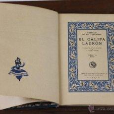 Libros de segunda mano: 6314 - EL CALIFA LADRÓN. A. GONZÁLEZ PALENCIA. EDIT. SATURNINO CALLEJA. 1941.. Lote 53506223