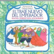Libros de segunda mano: ANDERSEN : EL TRAJE NUEVO DEL EMPERADOR (DEBATE, 1985). Lote 54941339