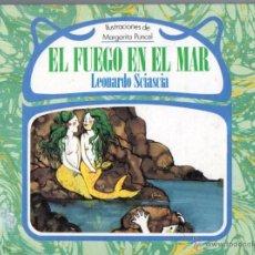 Libros de segunda mano: LEONARDO SCIASCIA : EL FUEGO EN EL MAR (DEBATE, 1987). Lote 54941395