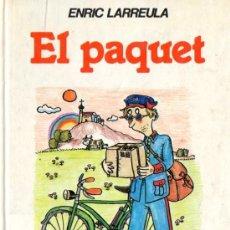 Libros de segunda mano: ENRIC LARREULA : EL PÀQUET (LA GALERA, 1984) ILUSTRADO POR PILARÍN BAYÉS - EN CATALÁN. Lote 54951142