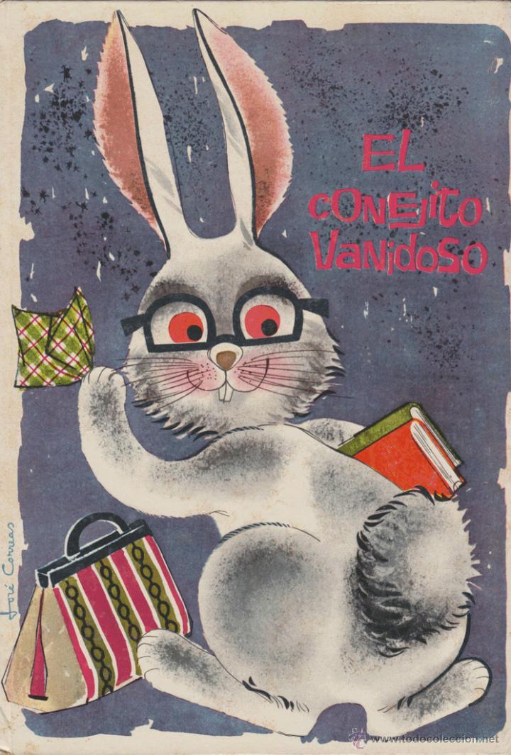 EL CONEJITO VANIDOSO Nº 14 COLECCIÓN ILUSIÓN INFANTIL MOLINO 1961 (Libros de Segunda Mano - Literatura Infantil y Juvenil - Cuentos)