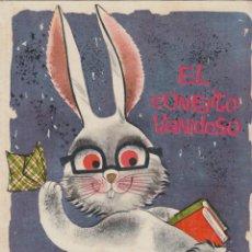 Libros de segunda mano: EL CONEJITO VANIDOSO Nº 14 COLECCIÓN ILUSIÓN INFANTIL MOLINO 1961. Lote 55050858