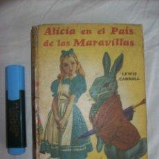 Libros de segunda mano: ALICIA EN EL PAÍS DE LAS MARAVILLAS (20 ILUSTRACIONES B/N). EDITA: ACME AGENCY (BUENOS AIRES) - 1952. Lote 106617600