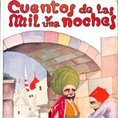 Libros de segunda mano: CUENTOS DE LAS MIL Y UNA NOCHES EDICIONES HYMSA 1959. Lote 55127094