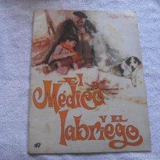 Libros de segunda mano: EL MEDICO Y EL LABRIEGO .ED. ROLLAN. N. 7 . BIBL. EL VIEJO Y EL NIÑO. Lote 55145964