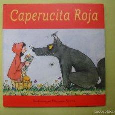 Libros de segunda mano: CAPERUCITA ROJA. ILUSTRACIONES ROVIRA. Lote 55309903
