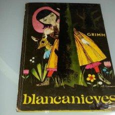 Libros de segunda mano: COLECCION ILUSION INFANTIL Nº 30 - BLANCANIEVES - HERMANOS GRIMM - EDITORIAL MOLINO - AÑO 1962. Lote 55315920