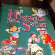 Libros de segunda mano: HISTORIAS PARA SOÑAR. EDITA SERVILIBRO EST20B1. Lote 55792338
