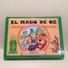 Libros de segunda mano: CUENTOS CLASICOS EL MAGO DE OZ POP UP MUY BONITO JOHN PATIENCE ILUSTRADO 2001 SALDAÑA RELIEVE. Lote 114426242
