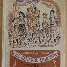 Libros de segunda mano: EL GENERAL DURAKIN. CONDESA DE SEGUR. EDITORIAL AGUILAR. CUENTOS. RELATOS. NARRACIONES. 1950 1ª ED. Lote 56133334