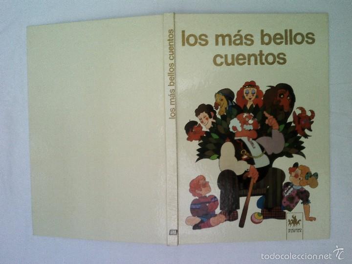 LIBRO LOS MAS BELLOS CUENTOS 850 GRAMOS 80 PAGINAS 31X22 CMS BUEN ESTADO 1974 (Libros de Segunda Mano - Literatura Infantil y Juvenil - Cuentos)