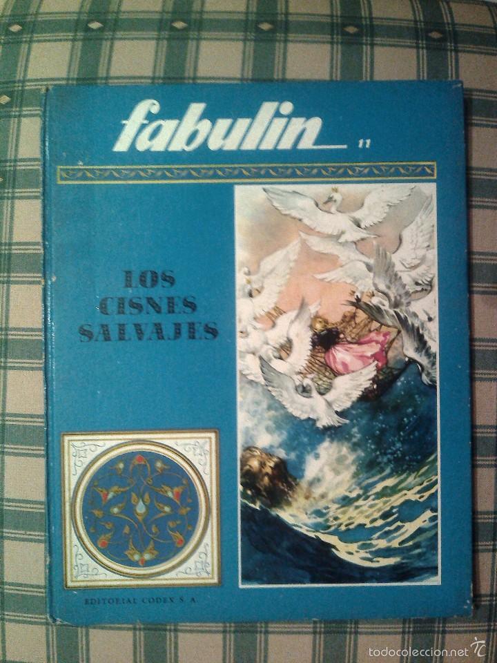 COLECCION FABULIN 11 550 GRAMOS BUEN ESTADO LOS CISNES SALVAJES CODEX (Libros de Segunda Mano - Literatura Infantil y Juvenil - Cuentos)